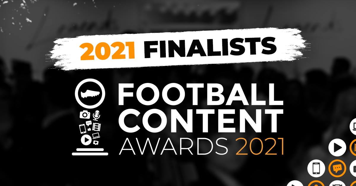2021 Finalists Announced - Football Content Awards